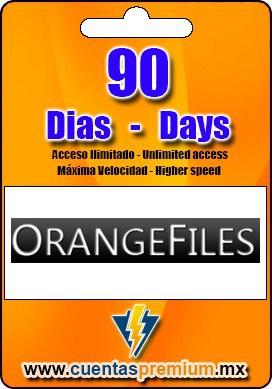 Cuenta Premium de ORANGEFILES de 90 Dias