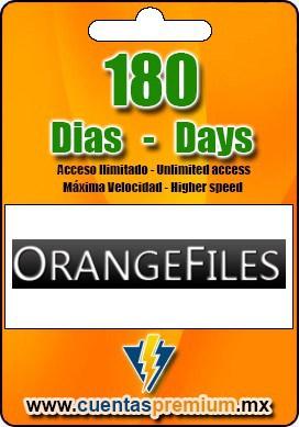 Cuenta Premium de ORANGEFILES de 180 Dias